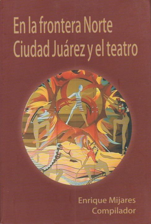 91 Mijares - Frontera Juarez teatro