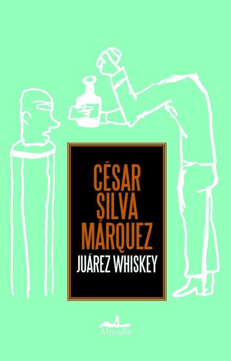 135 SilvaM - Juarez Whiskey