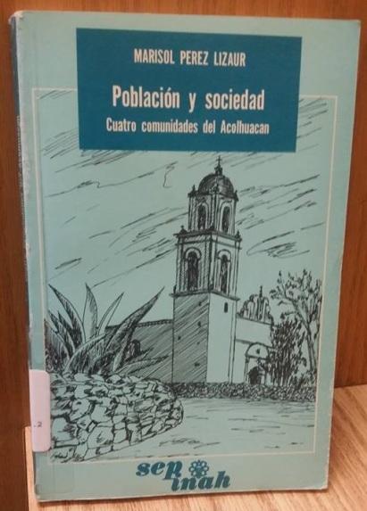 13 PerezL - Poblacion sociedad Acolhuacan