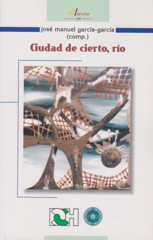 166 GarciaG - Ciudad de cierto rio.jpg